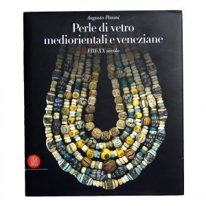 MIDDLE EASTERN AND VENETIAN GLASS BEADS - AUGUSTO PANINI - SKIRA EDITORE - PGS. 293